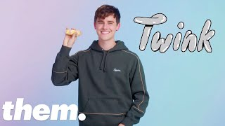 Connor Franta Explains the History of the Word 'Twink'   InQueery   them.
