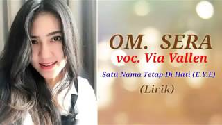 Via vallen terbaru 2019 Satu nama tetap di hati & lirik #Sera