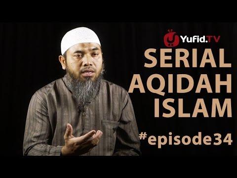 Serial Aqidah Islam (34): Al Wala Wal Bara - Ustadz Afifi Abdul Wadud