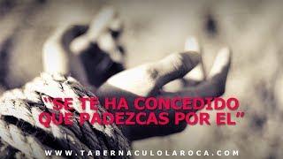 Pastor Carlos Morales - Se Te Ha Concedido Que Padezcas Por El