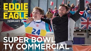 Eddie the Eagle | Super Bowl TV Commercial