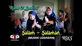 SALAM SALAMAN - Lagu Special Idul Fitri - RUNA & SYAKIRA
