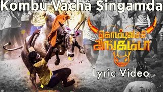 Kombu Vacha Singamda - Official Lyric Video