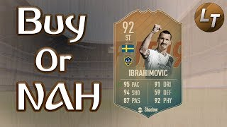 Flashback Ibrahimovic!  |  Buy or Nah  |  FIFA 19 Player Review Series