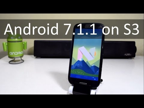Install Android Nougat(7.1.1) On Samsung Galaxy S3!