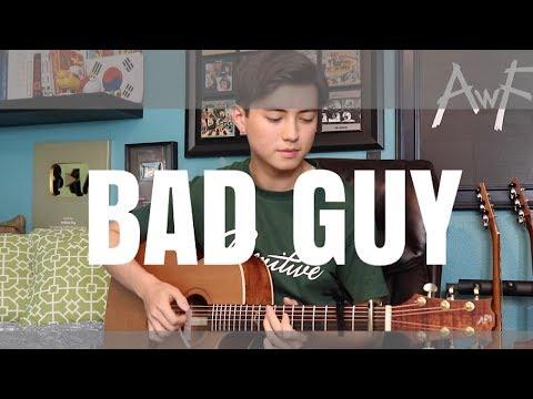 Bad Guy - Billie Eilish - Cover (fingerstyle Guitar) Andrew Foy
