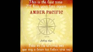 Watch Amber Pacific The Last Time video