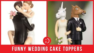 19 Funny Wedding Cake Toppers That Will Make You LOL | Cake Decorating Ideas