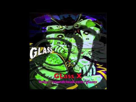 GlassX_Bonne_nuits_les_petits_DUBSTEP_Remix