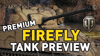 World of Tanks || PREMIUM Firefly VC - Tank Preview