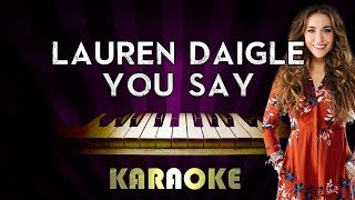 Download Lagu You Say - Lauren Daigle | HIGHER Key Piano Karaoke Version Instrumental Lyrics Cover Sing Along Gratis STAFABAND