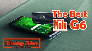The Best | Moto G6 review