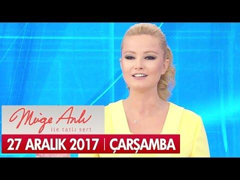 Müge Anlı ile Tatlı Sert 27 Aralık 2017 - Tek Parça