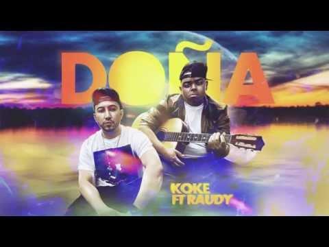 Koke Castaño  Ft Raudy - DOÑA  Lyric Video