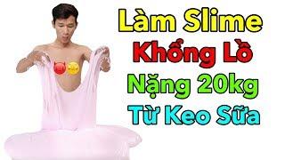 Lâm Vlog - Thử Làm Slime Khổng Lồ Nặng 20kg | Làm Slime Bằng Keo Sữa | Giant Slime Making