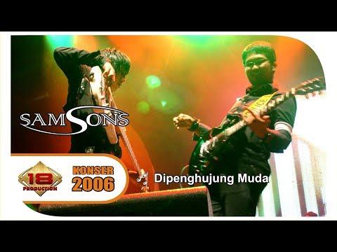 download lagu SAMSONS - DI PENGHUJUNG MUDA LIVE KONSER BATAM 16 NOVEMBER 2006 gratis