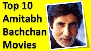 Top 10 Best Amitabh Bachchan Movies List
