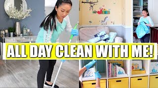 ALL DAY CLEAN WITH ME!  CLEAN, COOK + ORGANIZE WITH ME!