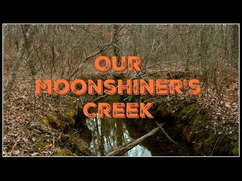 Our Moonshiner's Creek~