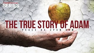Video: Story of Adam - Merciful Servant