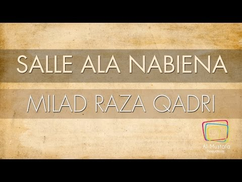 Milad Raza Qadri | Salle Ala Nabiena | Voice Only [official Translation Video] video