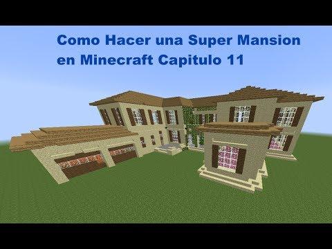Como  Hacer una Super Mansion Moderna en Minecraft (Capitulo 11)
