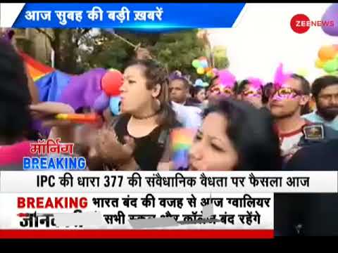 Morning Breaking: SC to pronounce verdict today on section 377