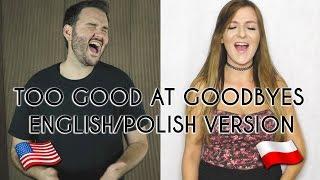 download lagu Too Good At Goodbyes - Sam Smith English/polish Version gratis