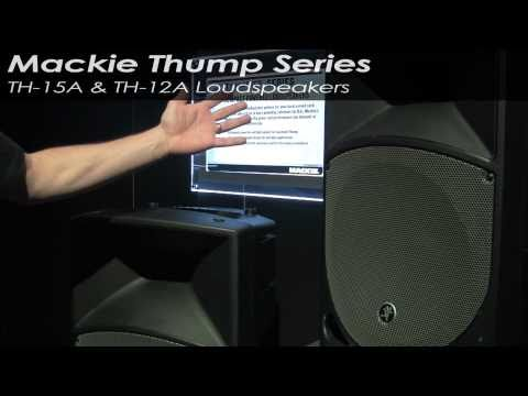 Mackie Thump TH-15A & TH-12A Loudspeakers | agiprodj.com - NAMM 2011
