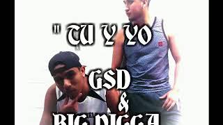 Tu y yo// GSD ft Big Nigga// prod. Tiniebla recordz