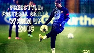 Freestyle Football Skills - Warm Up 2016/2017  | 1080i | #1