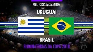 Highlights - Uruguay 1 vs 4 Brazil - 2018 Fifa World Cup Qualifiers - 03/23/2017