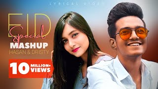 Eid Special Mashup | Hasan S. Iqbal | Dristy Anam