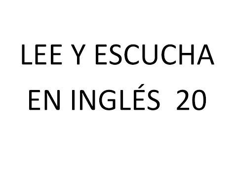 Lee y Escucha en Inglés 20