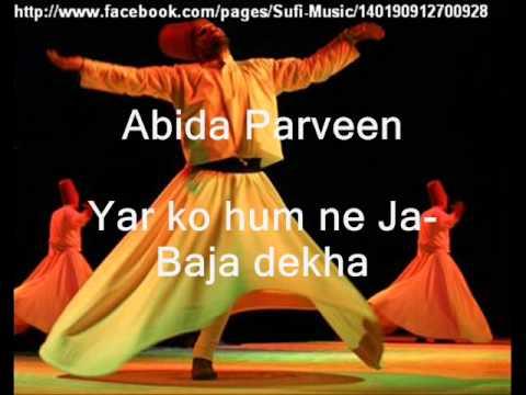 Yar Ko Hum Ne Ja Ba ja Dekha  Abida Parveen  Sufi Music