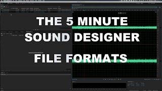 Video Game Sound Design Tutorial - File Formats