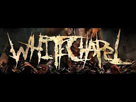 Whitechapel - End Of Flesh