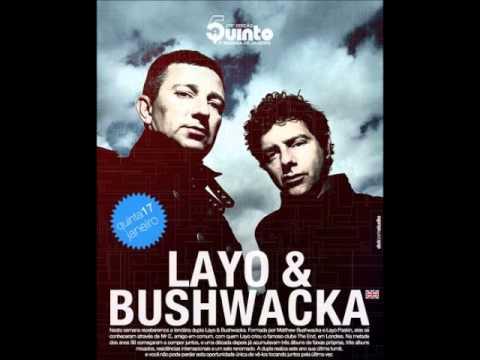 Layo & Bushwacka - 5uinto - Brazil  (Part 2)