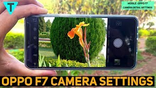 Oppo F7 Camera Detail Settings | PRO Mode | Capture AWESOME IMAGES (हिन्दी)