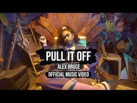 Alex Bruce - Pull It Off Official Music Video