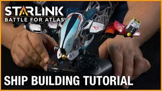 Starlink: Battle for Atlas: Ship Building Tutorial | Ubisoft [NA]