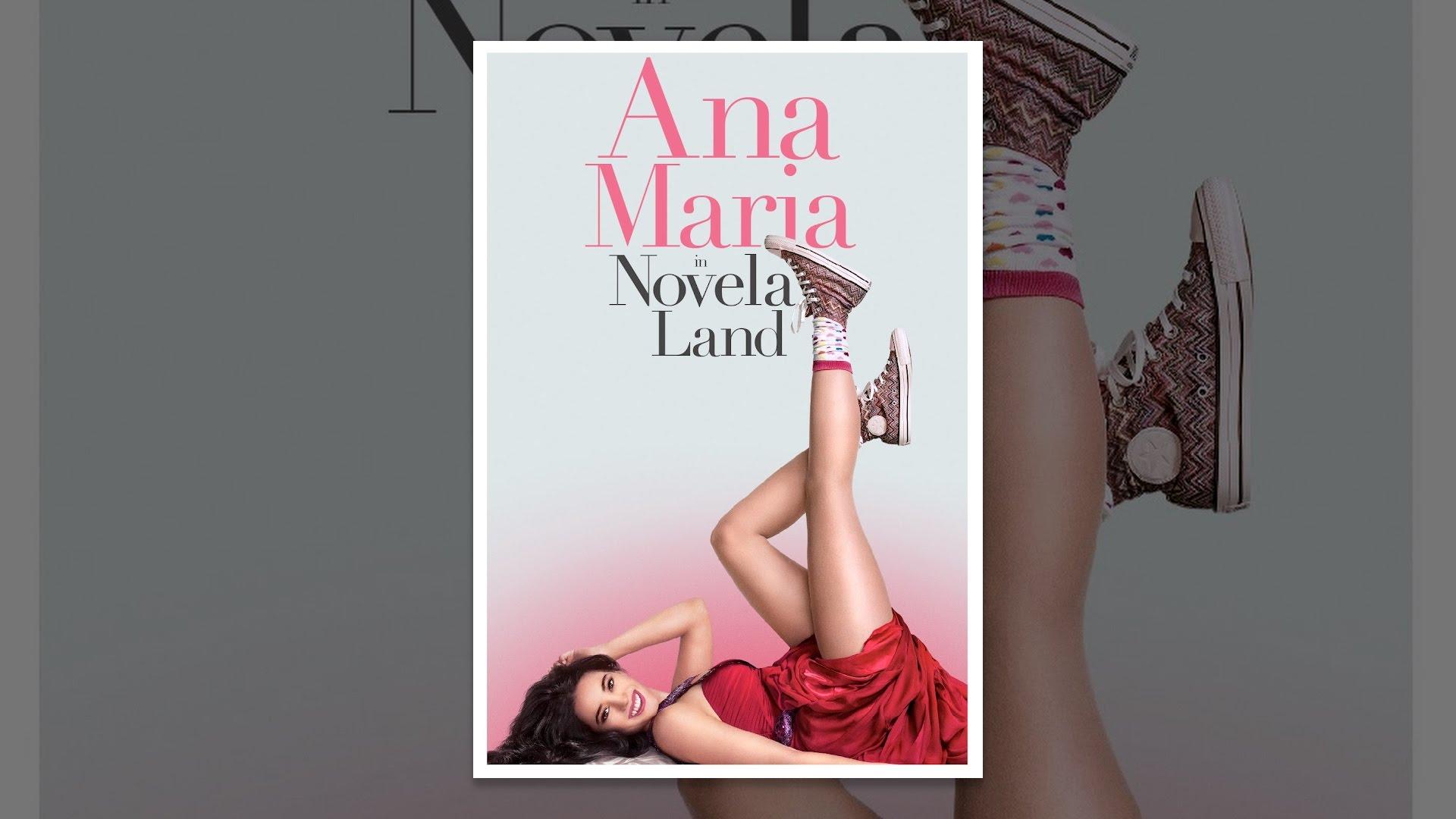 Ana Maria in Novela Land Ana Maria in Novela Land