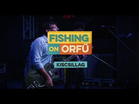 Kiscsillag - Fishing on Orfű 2019 (Teljes koncert)