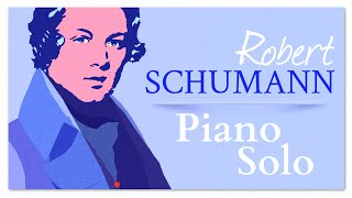 Schumann Piano Solo - Soothing Instrumental Classical Music