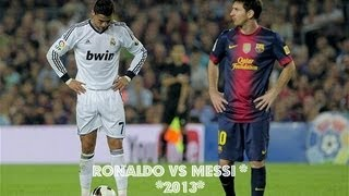 Cristiano Ronaldo vs Lionel Messi *2013* HD