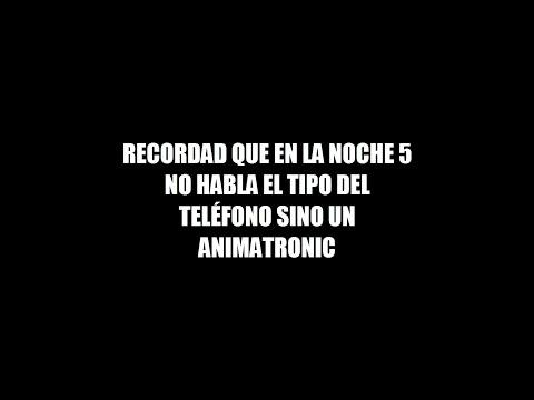 Todas las llamadas en español de Five nights at Freddy's 1 (Doblaje Fnaf)
