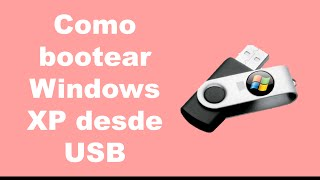 ► Tutorial.- Crear Usb booteable con Windows XP / Montar Windows XP en USB 2015 (Bien Explicado)
