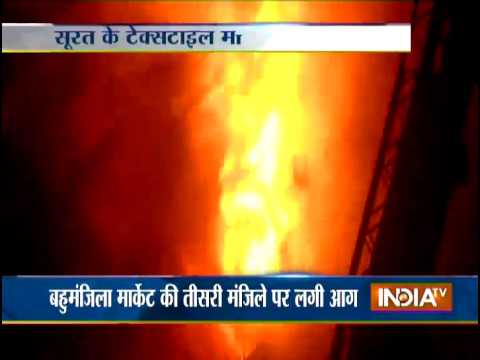 Fire engulfs textile market in Gujarat, goods worth crore destroyed