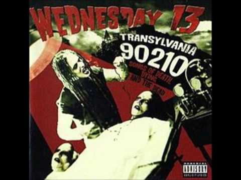 Wednesday 13 - Transylvania 90210 Songs Of Death Dying And The Dead