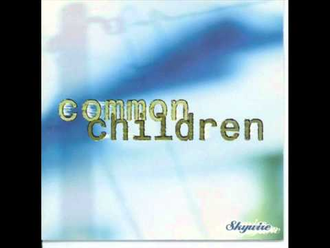 Common Children - Throw Me Over